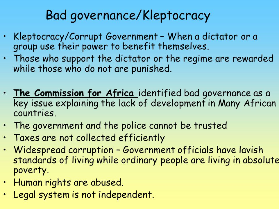 Bad governance/Kleptocracy