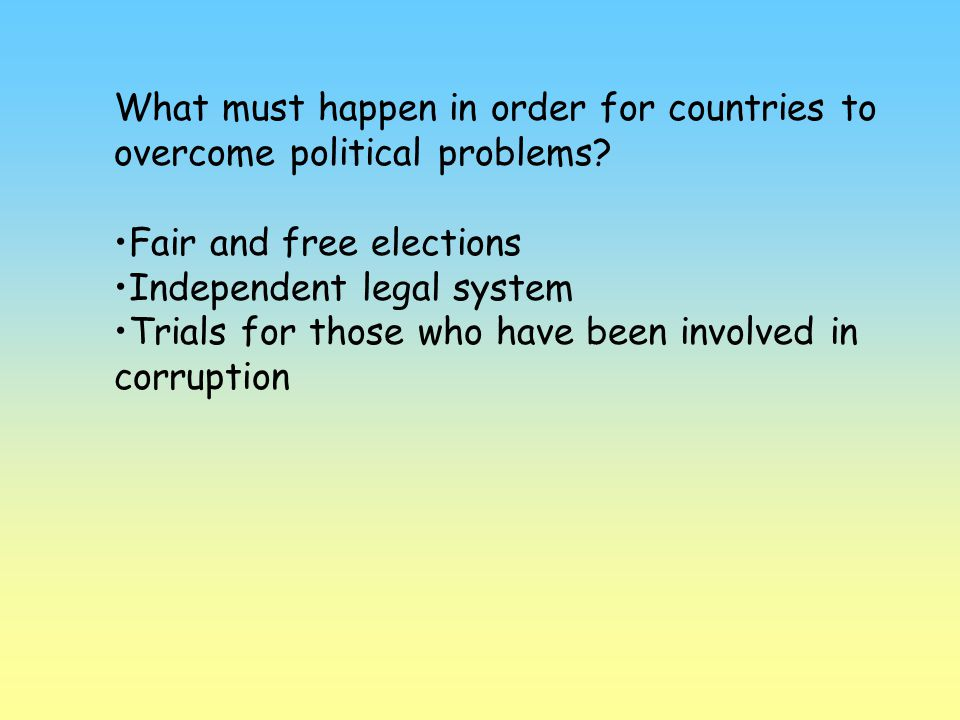 What must happen in order for countries to overcome political problems