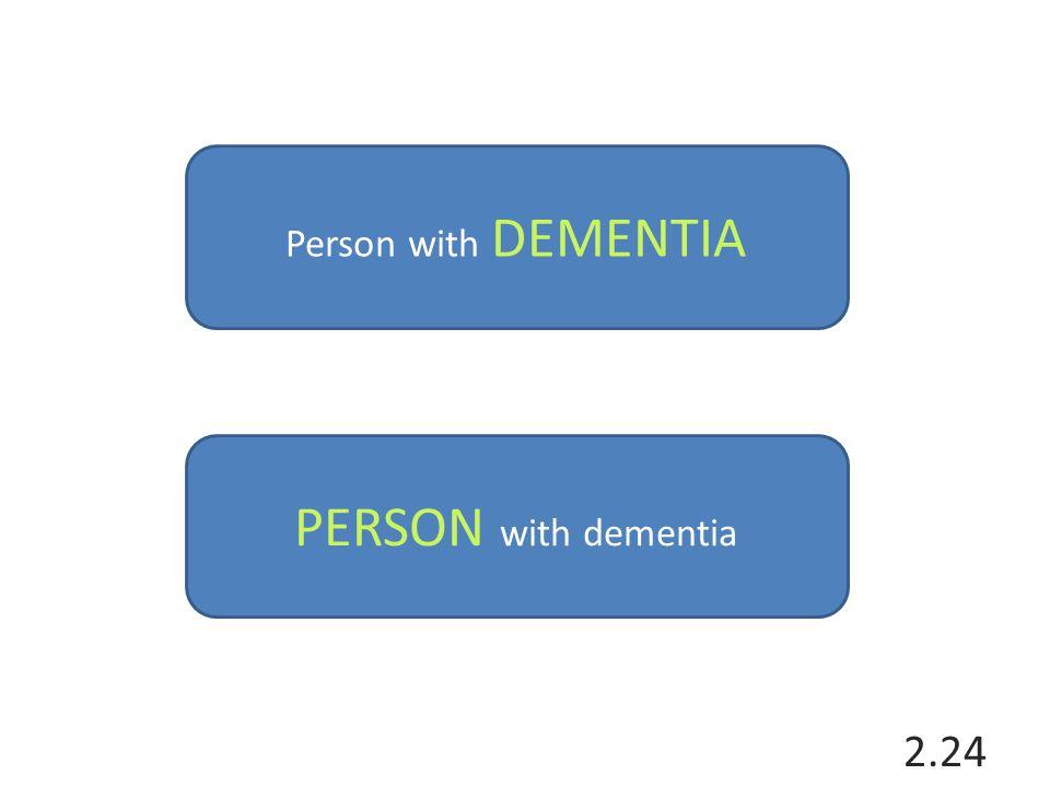 Person with DEMENTIA PERSON with dementia
