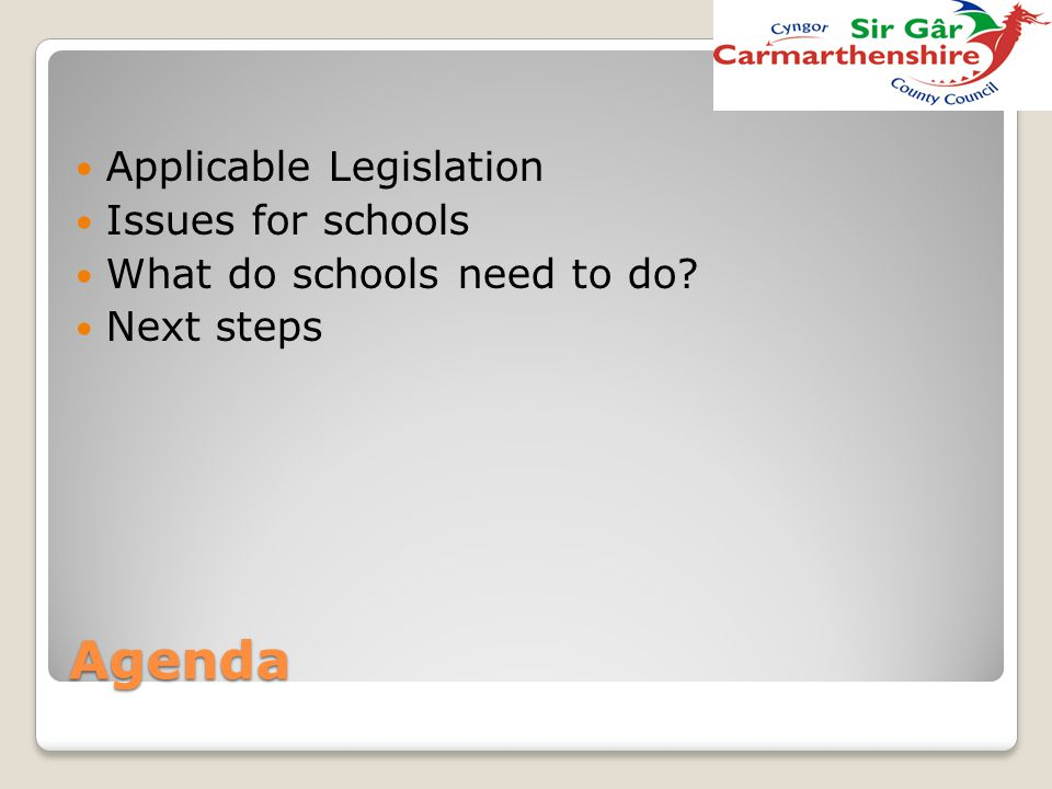 Agenda Applicable Legislation Issues for schools