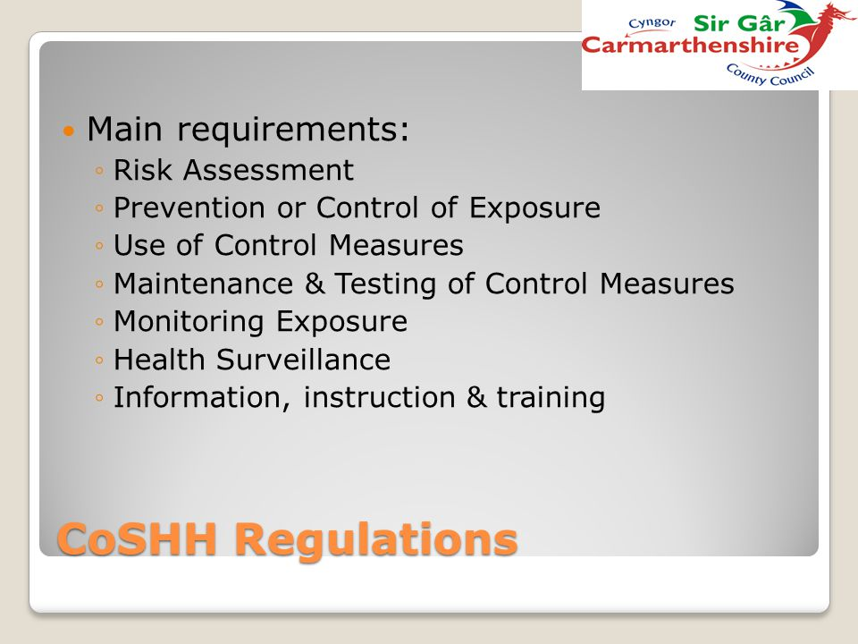 CoSHH Regulations Main requirements: Risk Assessment
