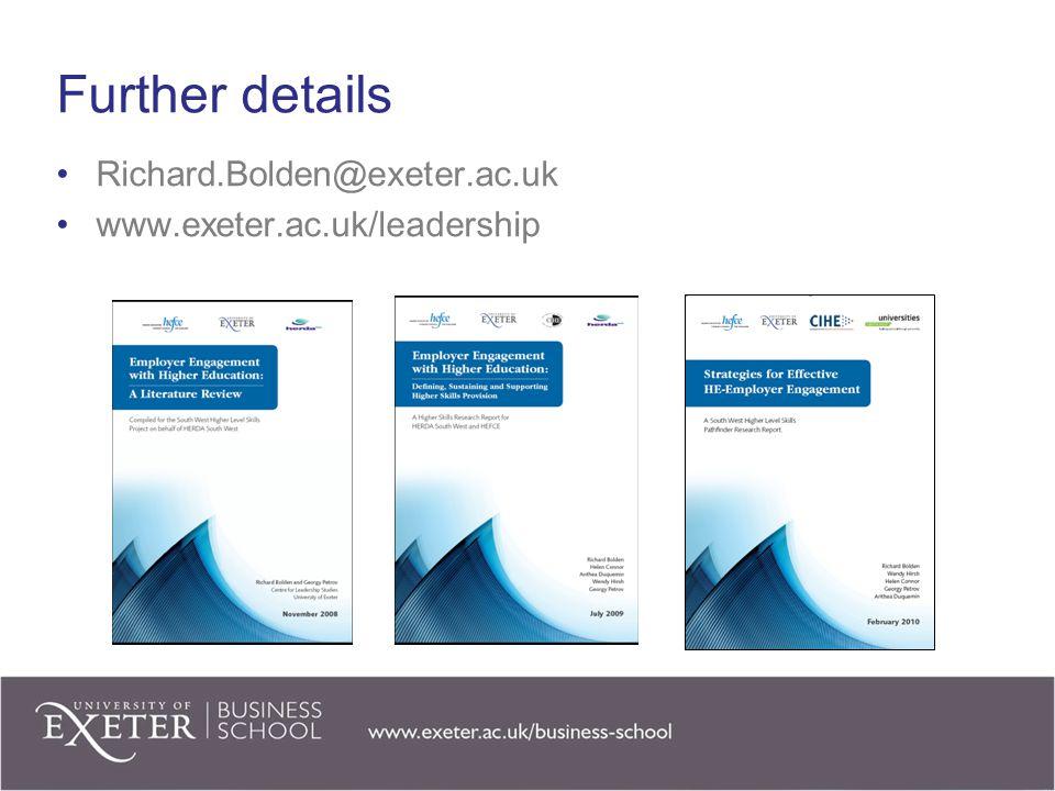 Further details Richard.Bolden@exeter.ac.uk
