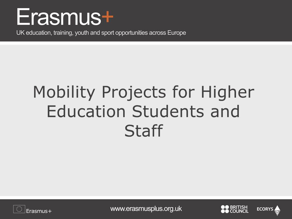 Mobility Projects for Higher Education Students and Staff