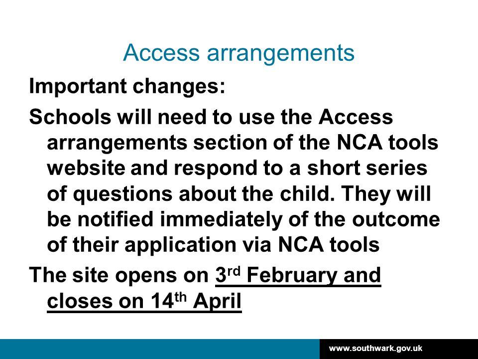 Access arrangements Important changes: