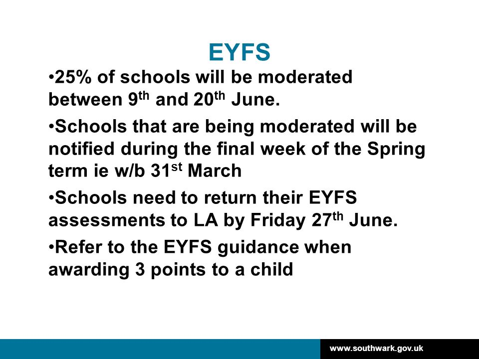 EYFS 25% of schools will be moderated between 9th and 20th June.