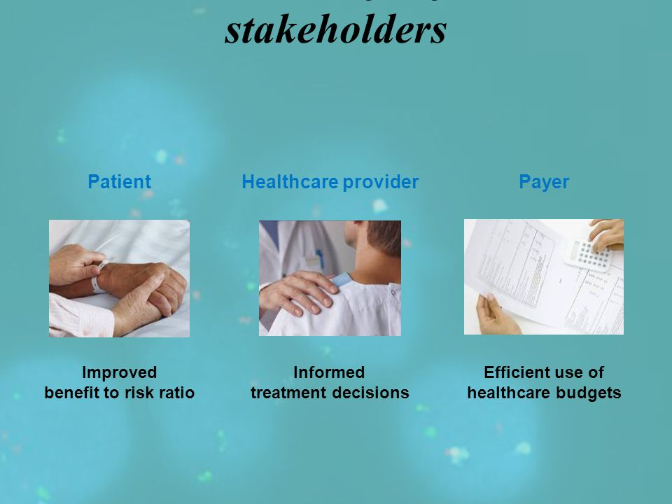 Personalized Healthcare Provides benefits for all stakeholders