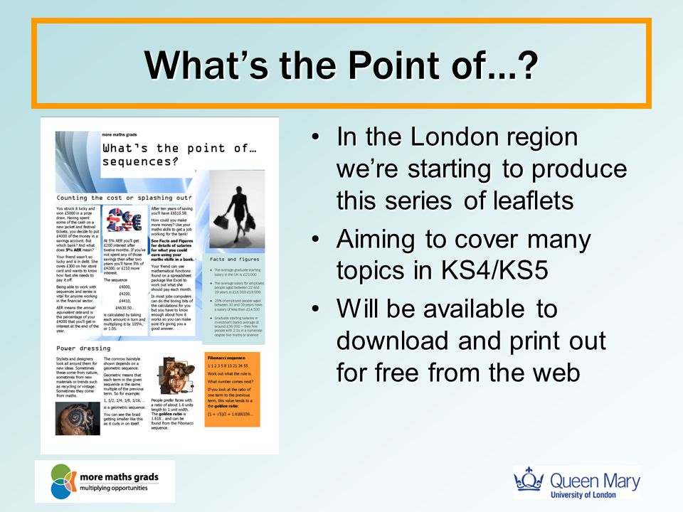 What's the Point of… In the London region we're starting to produce this series of leaflets. Aiming to cover many topics in KS4/KS5.