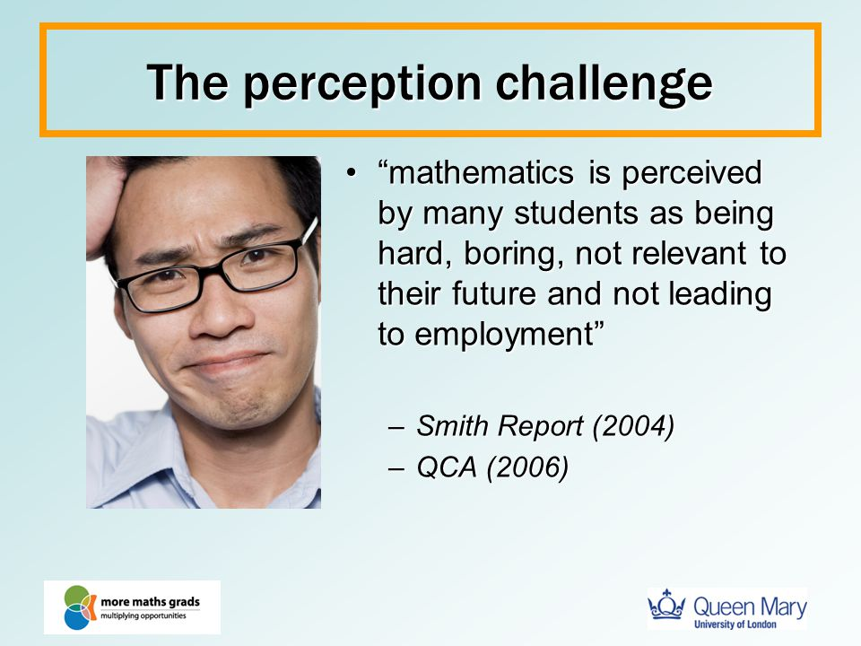 The perception challenge