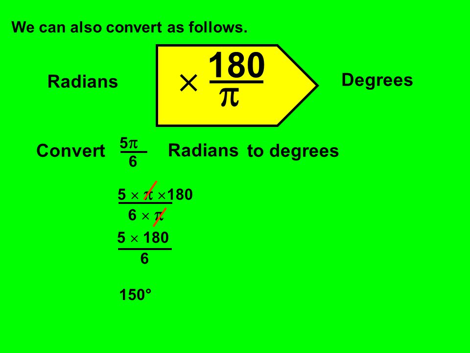   180 Degrees Radians Convert to degrees Radians