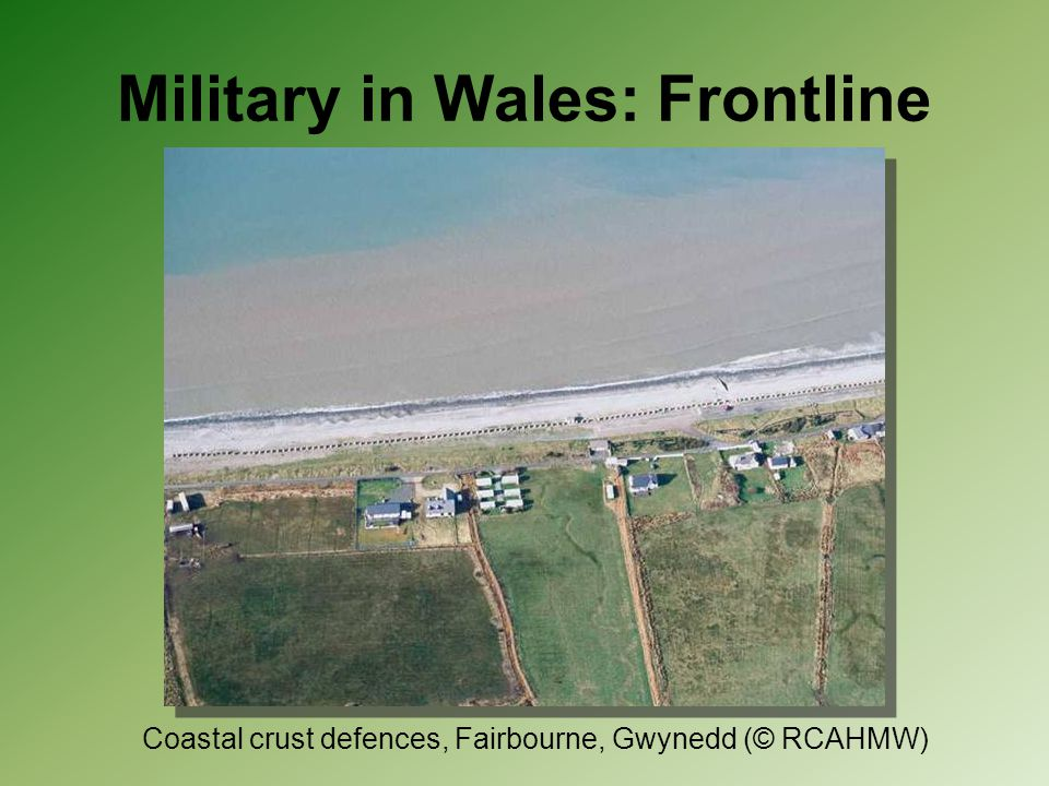 Military in Wales: Frontline