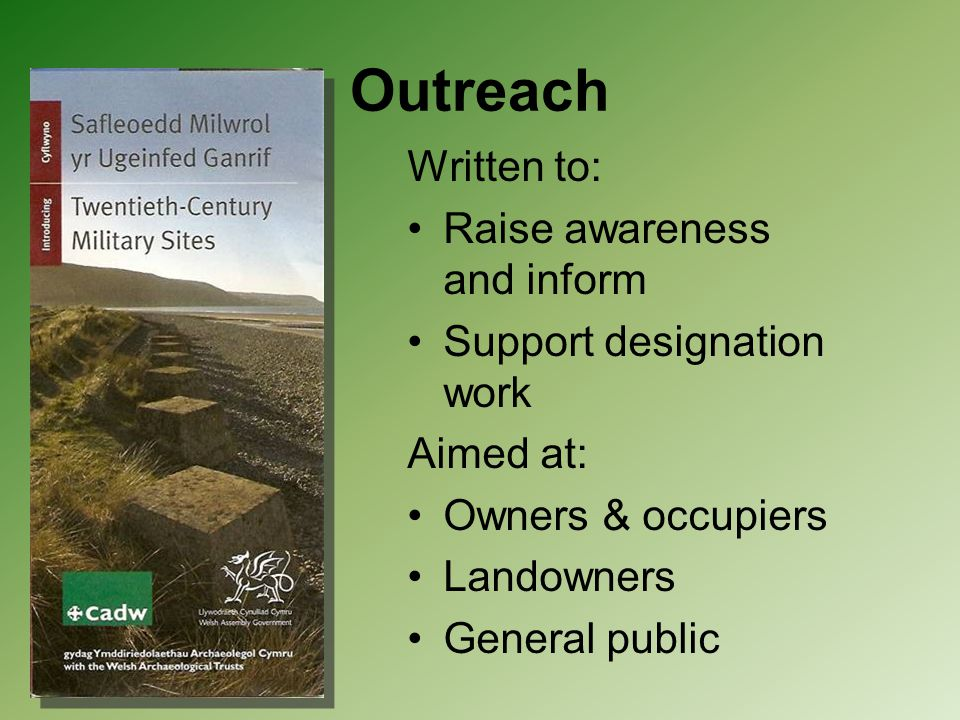 Outreach Written to: Raise awareness and inform