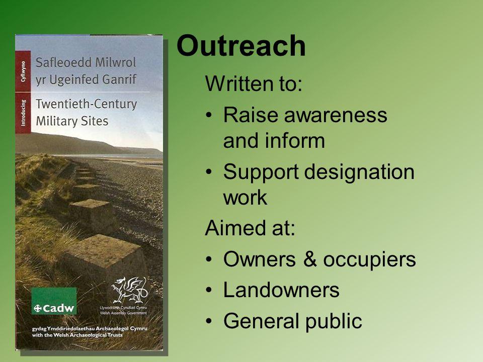 Outreach Written to: Raise awareness and inform