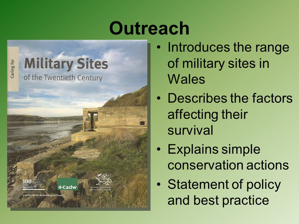 Outreach Introduces the range of military sites in Wales