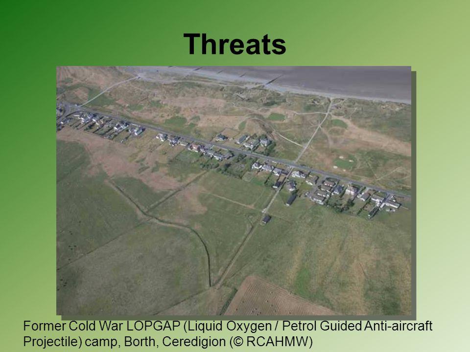Threats Former Cold War LOPGAP (Liquid Oxygen / Petrol Guided Anti-aircraft Projectile) camp, Borth, Ceredigion (© RCAHMW)