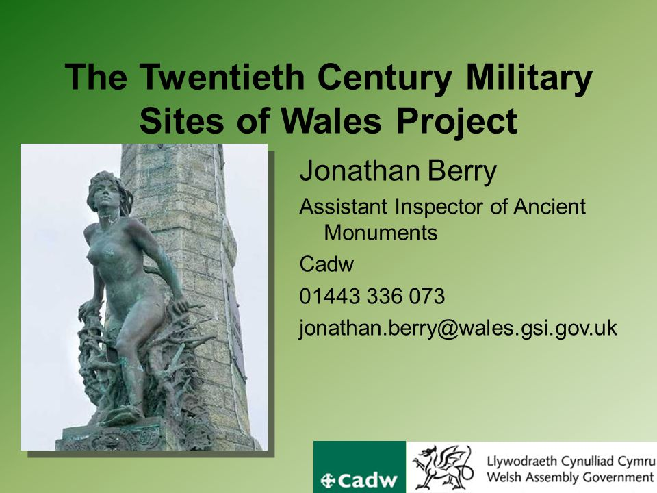 The Twentieth Century Military Sites of Wales Project