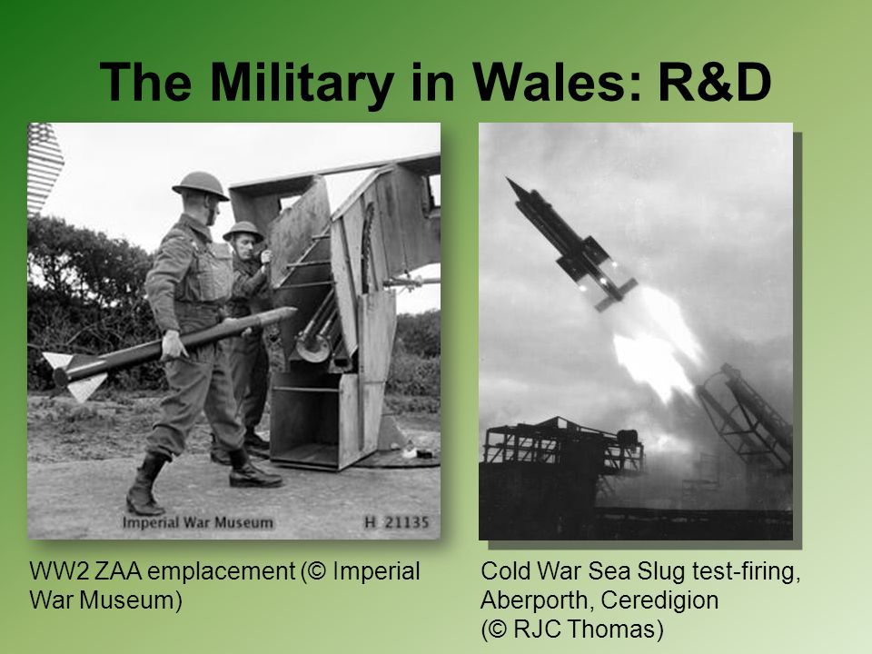 The Military in Wales: R&D