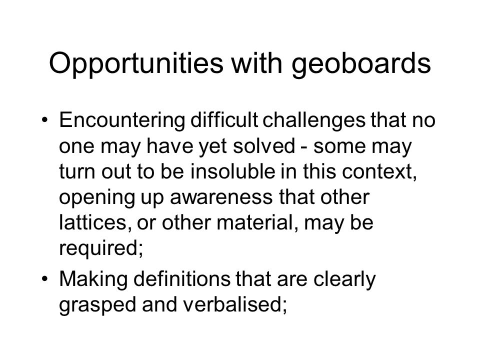 Opportunities with geoboards