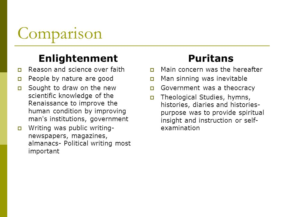 enlightenment and puritans essay Enlightenment and puritans 782 words | 4 pages the enlightenment period, also known as the age of reason, was a period of social, religious, and political revolution.