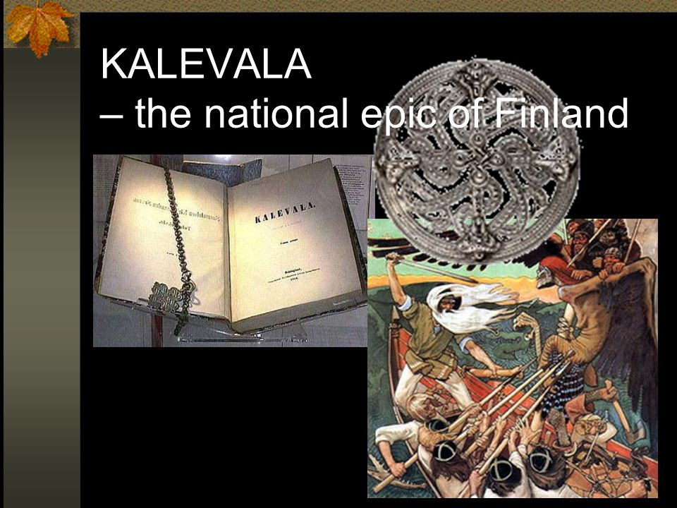 KALEVALA – the national epic of Finland