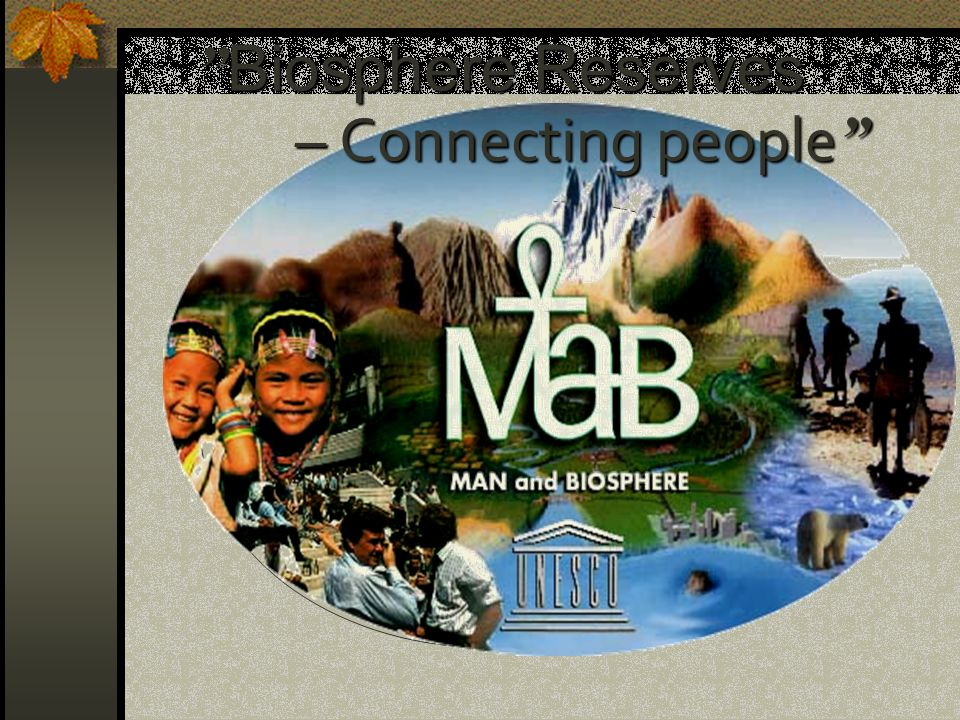 Biosphere Reserves – Connecting people 27