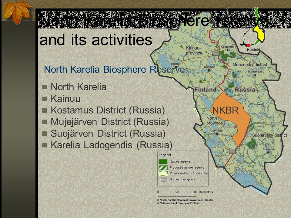North Karelia Biosphere reserve and its activities