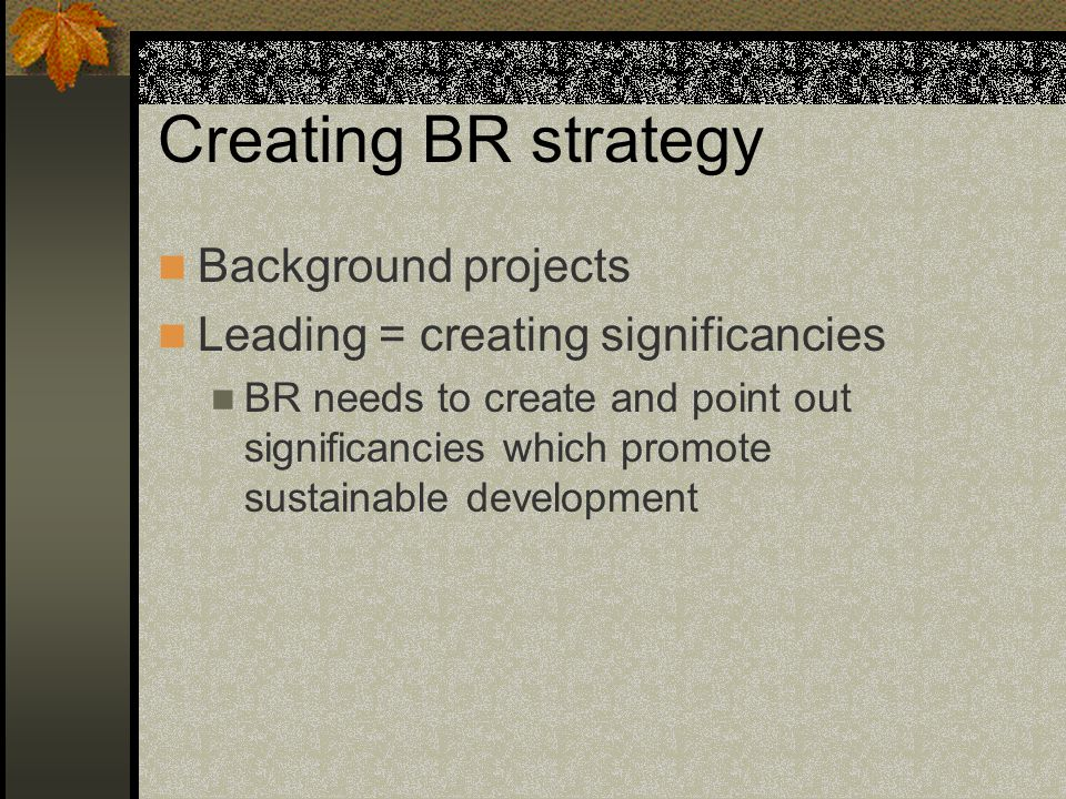 Creating BR strategy Background projects