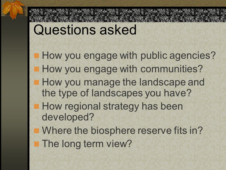 Questions asked How you engage with public agencies