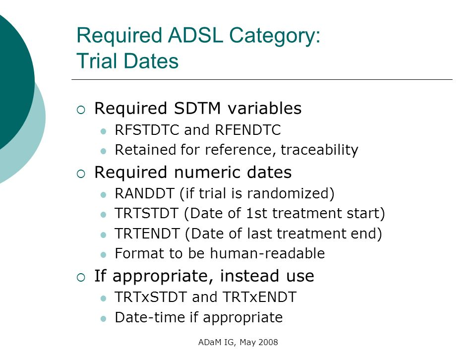 Required ADSL Category: Trial Dates