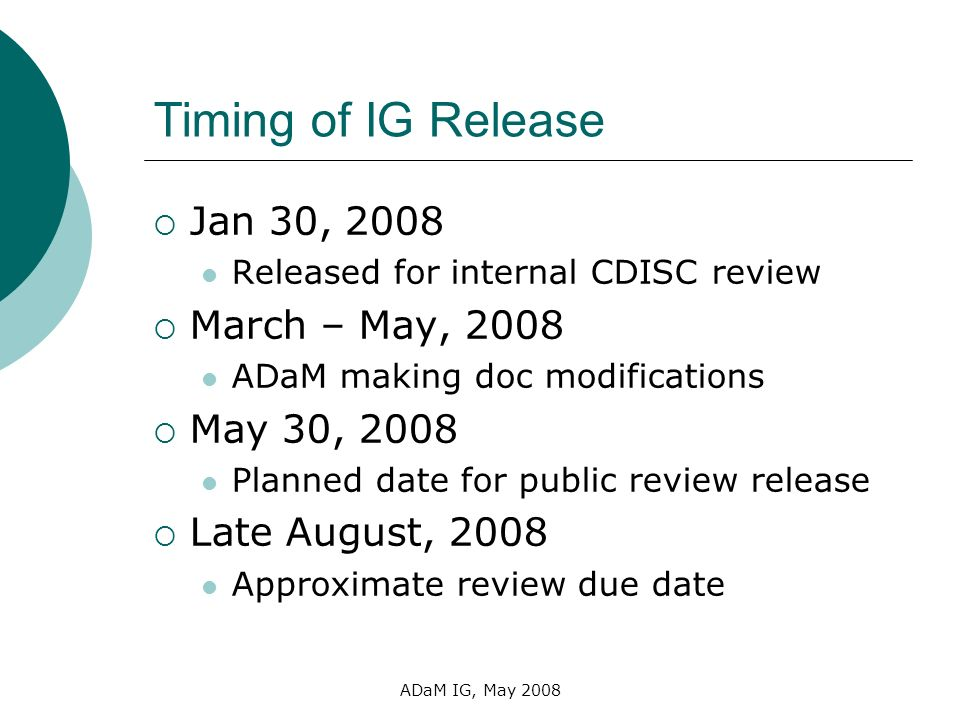 Timing of IG Release Jan 30, 2008 March – May, 2008 May 30, 2008