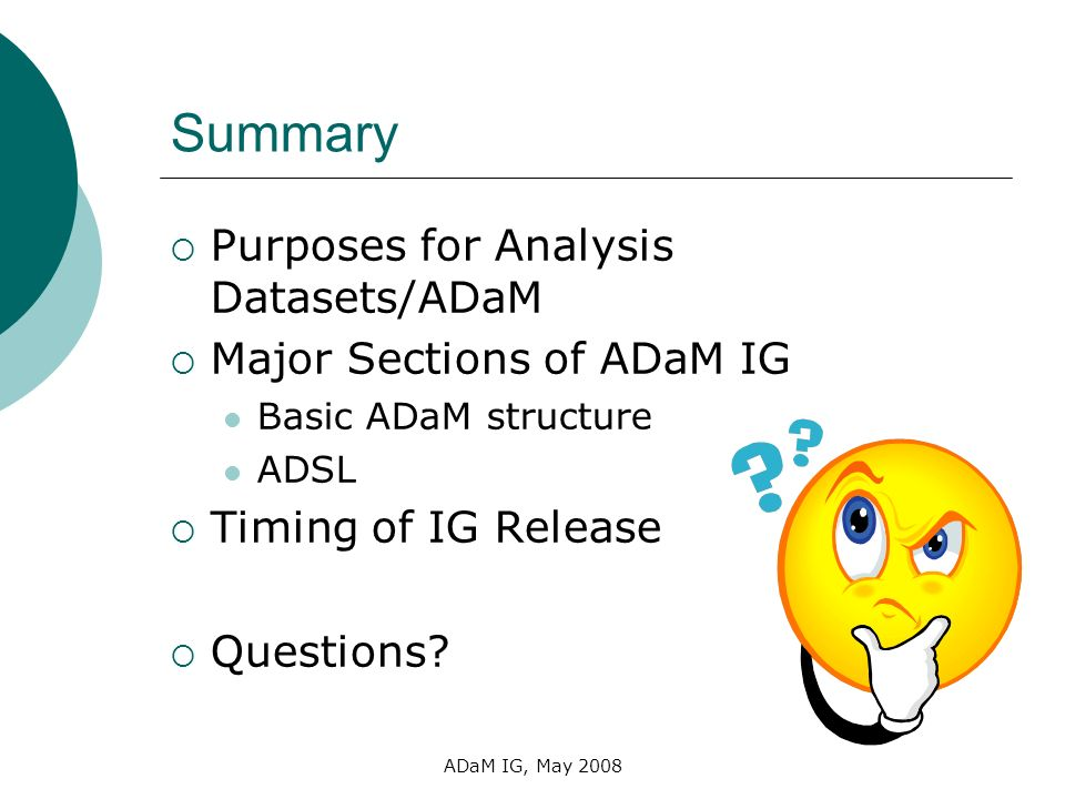 Summary Purposes for Analysis Datasets/ADaM Major Sections of ADaM IG