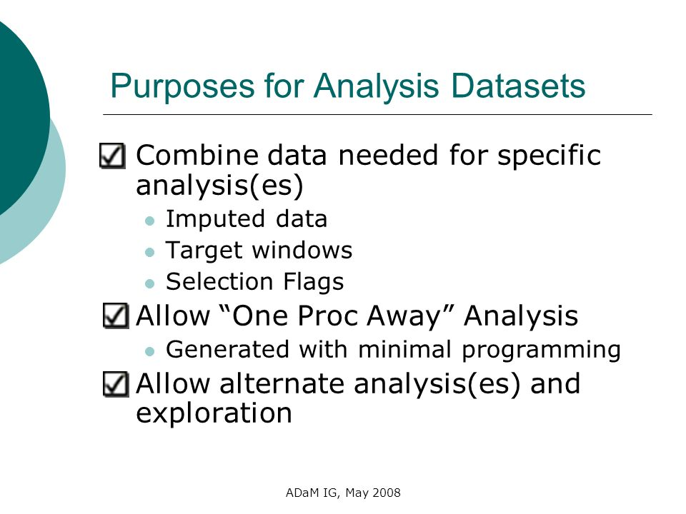 Purposes for Analysis Datasets