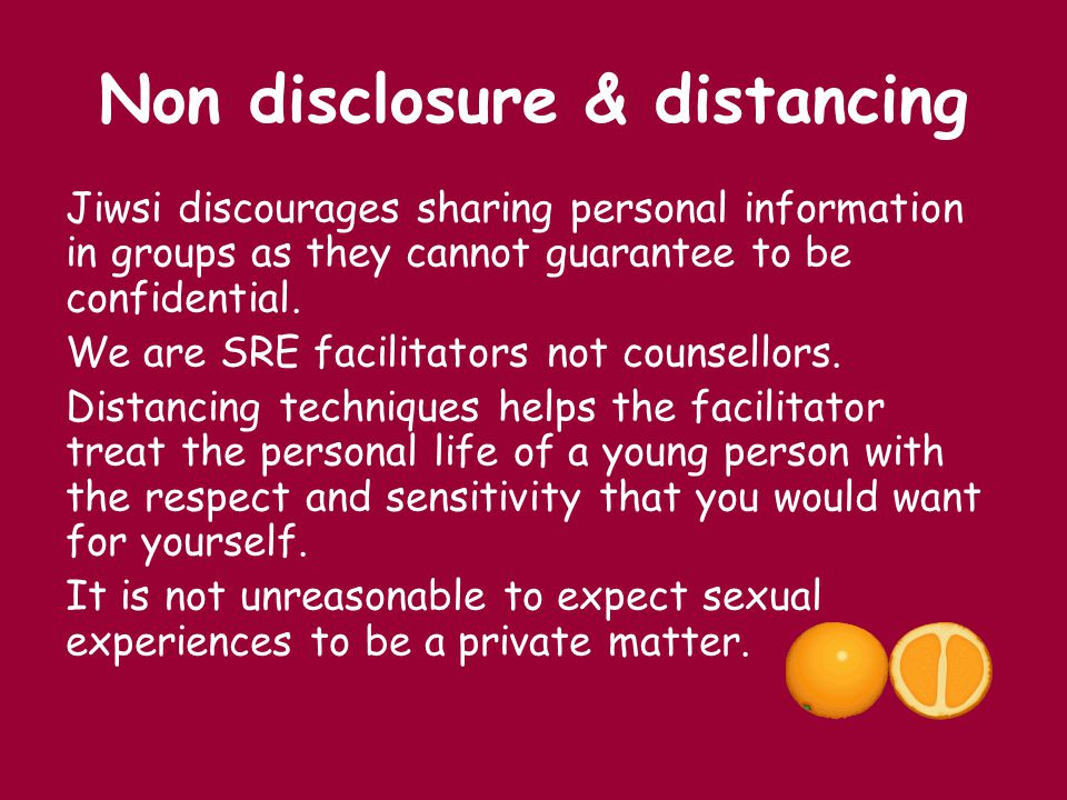 Non disclosure & distancing