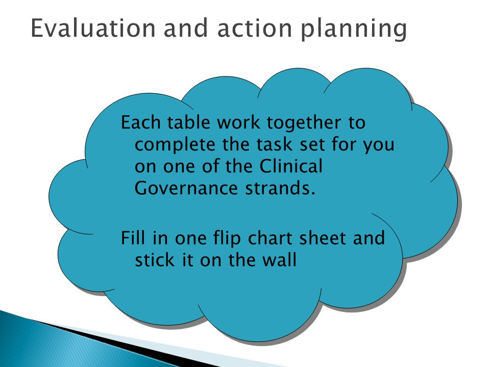 Evaluation and action planning