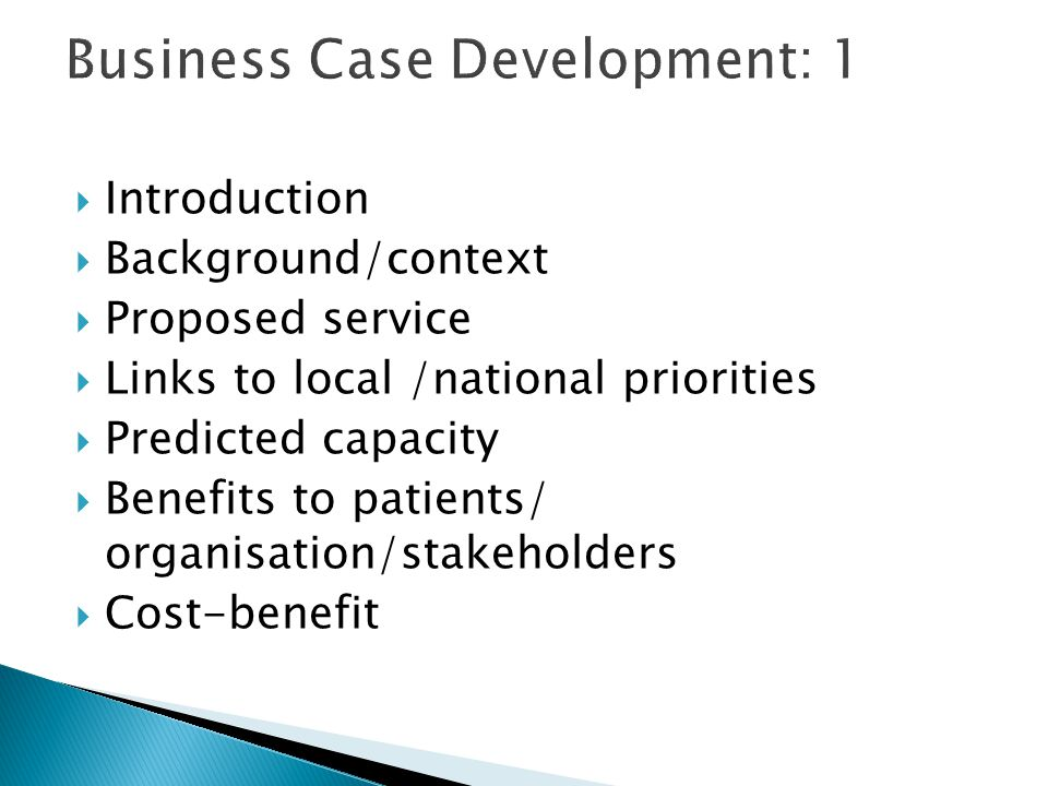 Business Case Development: 1