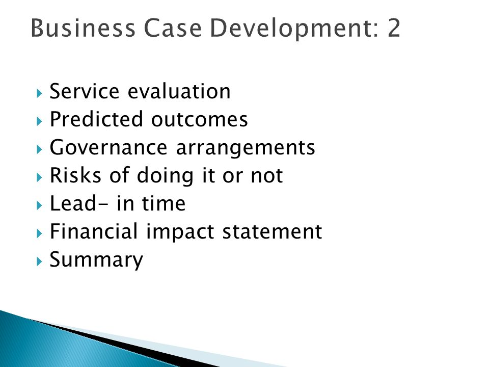 Business Case Development: 2