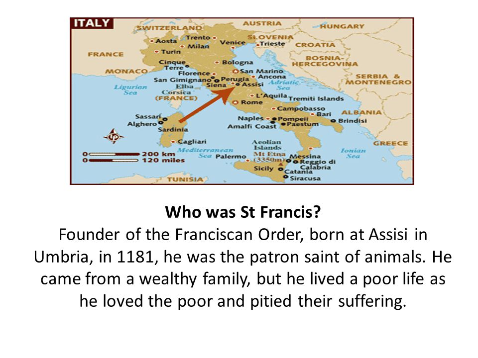 Who was St Francis.