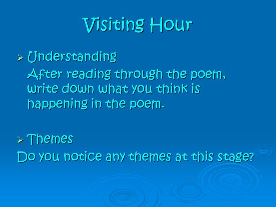 Visiting Hour Understanding