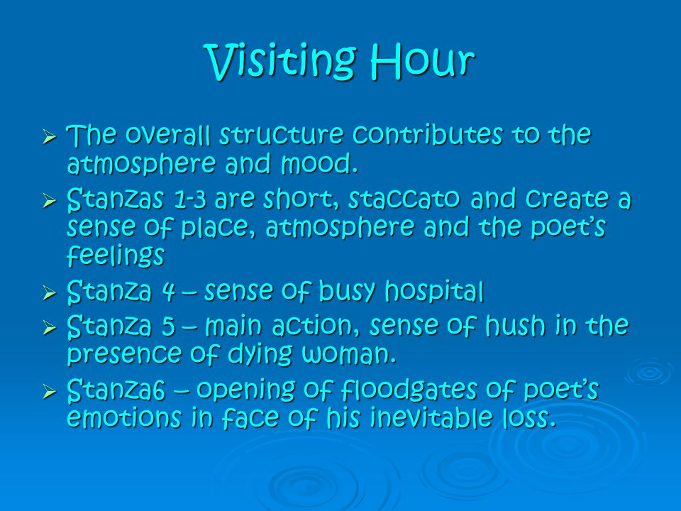 Visiting Hour The overall structure contributes to the atmosphere and mood.