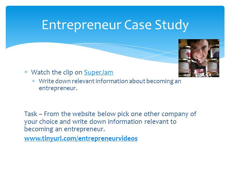 Entrepreneur Case Study