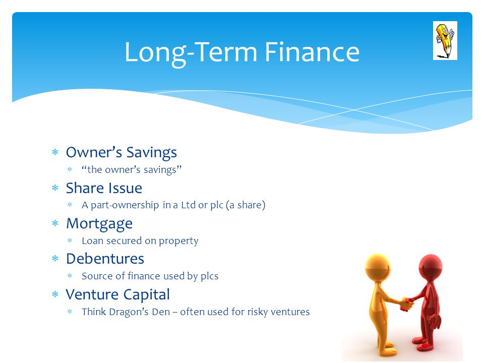 Long-Term Finance Owner's Savings Share Issue Mortgage Debentures