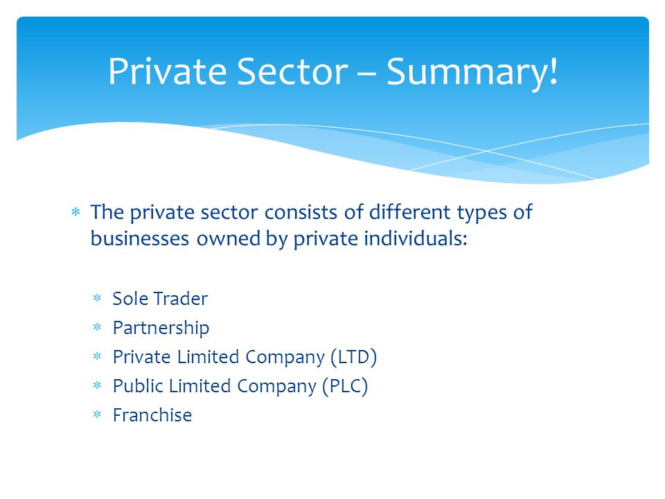 Private Sector – Summary!