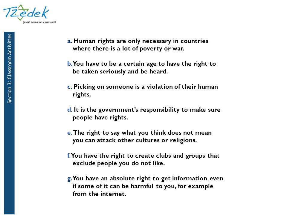 c. Picking on someone is a violation of their human ...rights.