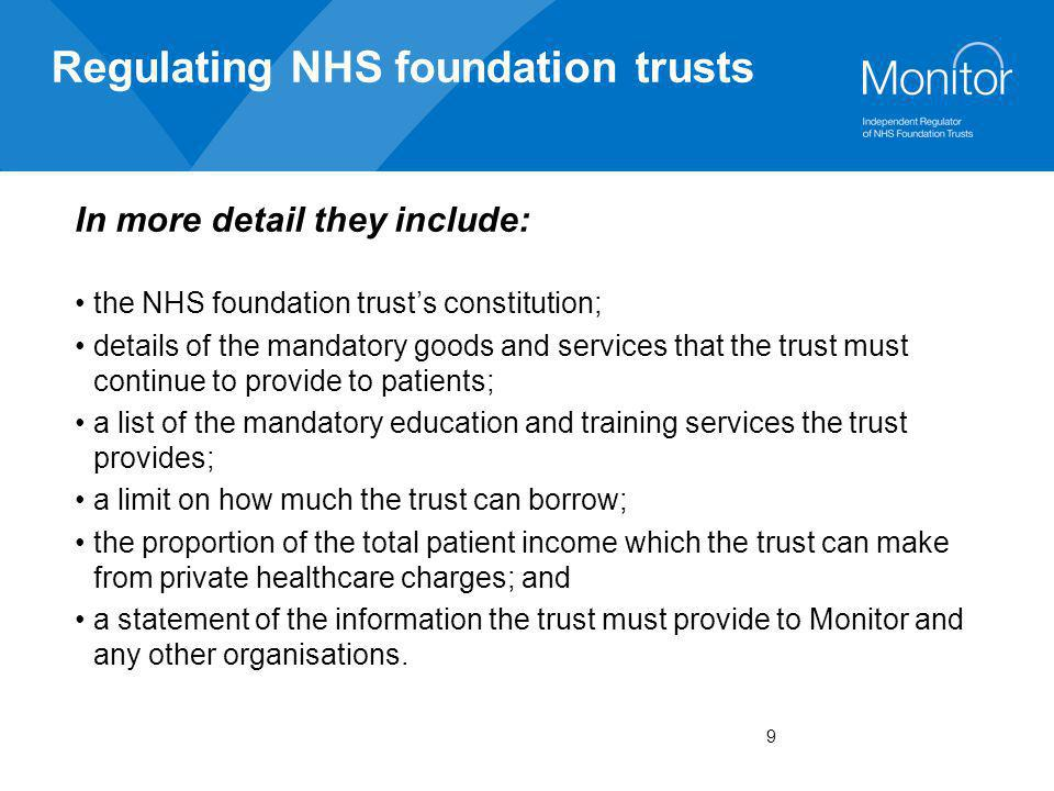 Regulating NHS foundation trusts