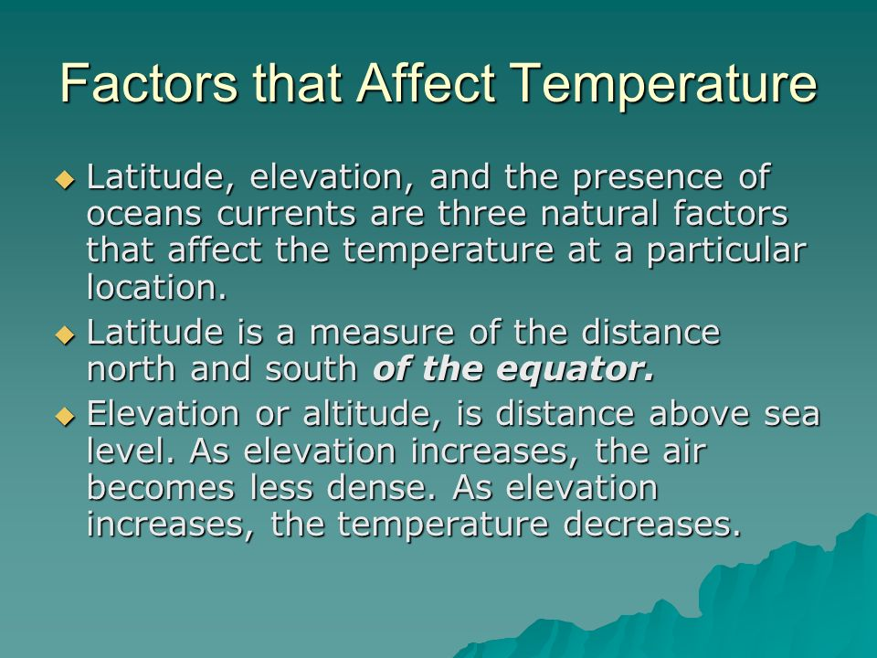 Factors that Affect Temperature