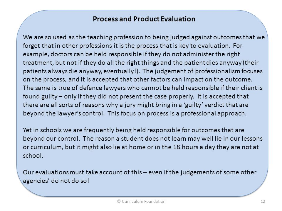 Process and Product Evaluation A World Class Curriculum
