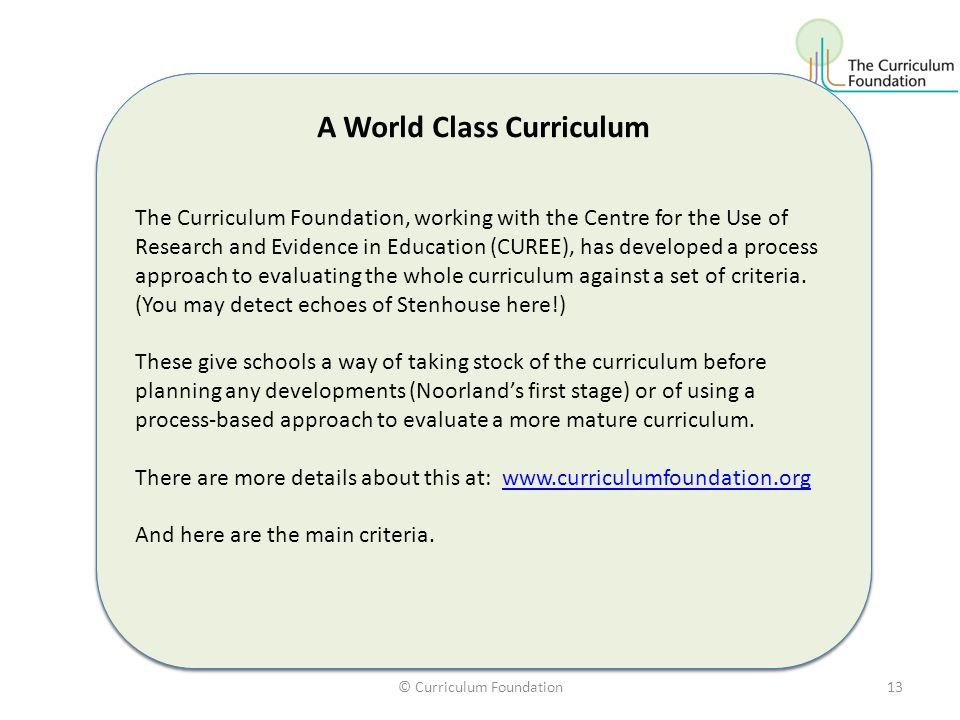 A World Class Curriculum A World Class Curriculum