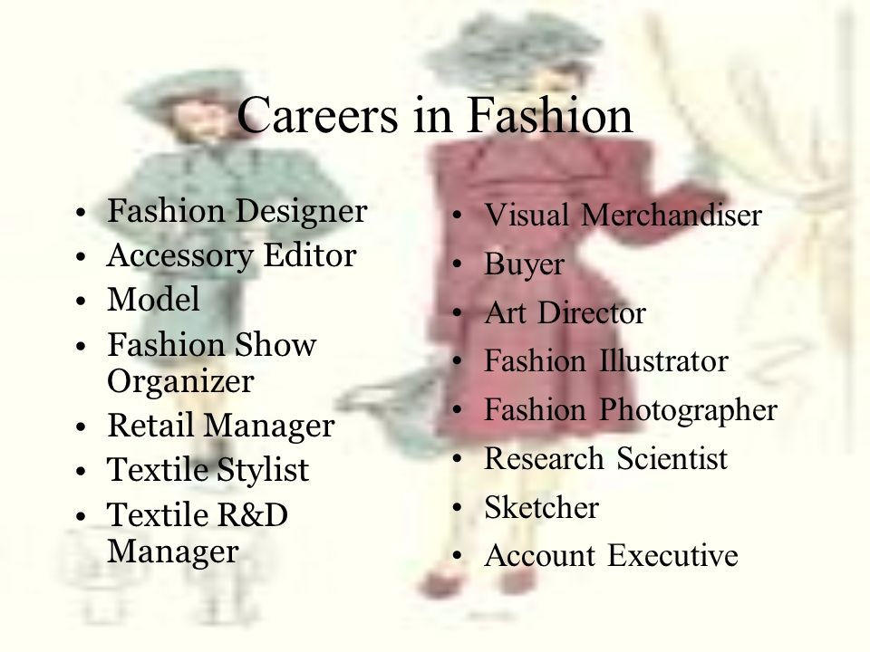 Careers in Fashion Fashion Designer Accessory Editor Model