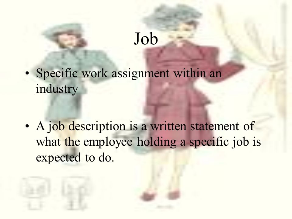 Job Specific work assignment within an industry
