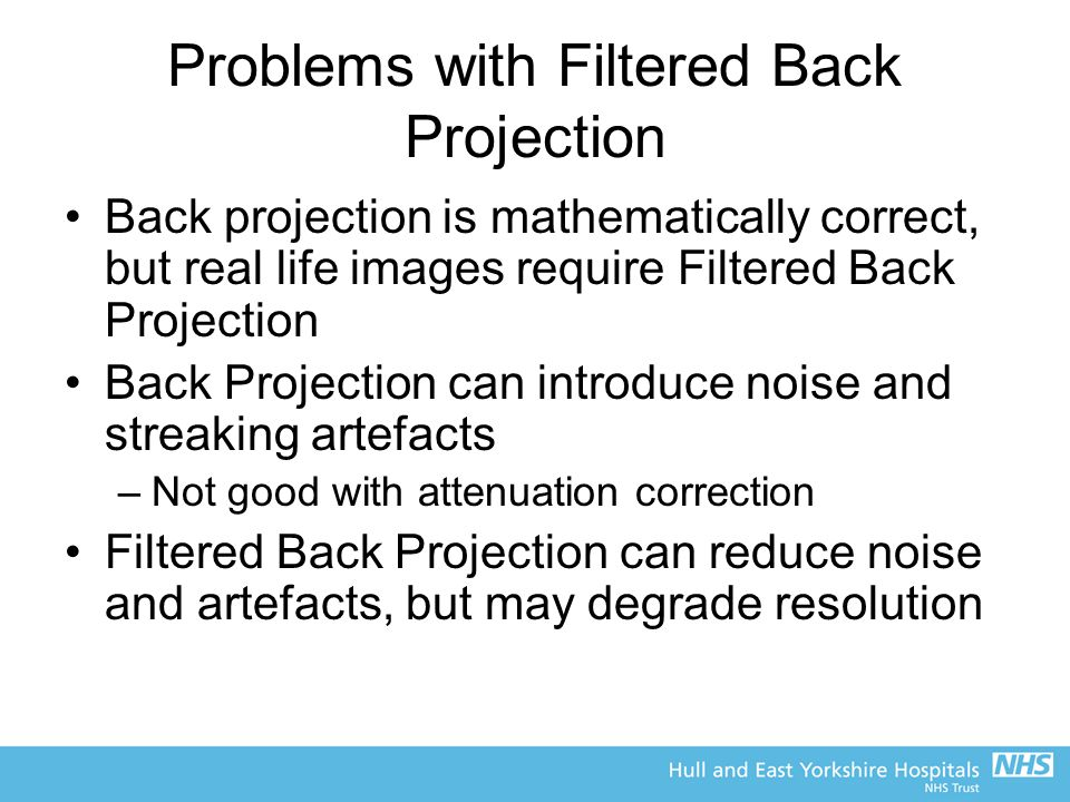 Problems with Filtered Back Projection