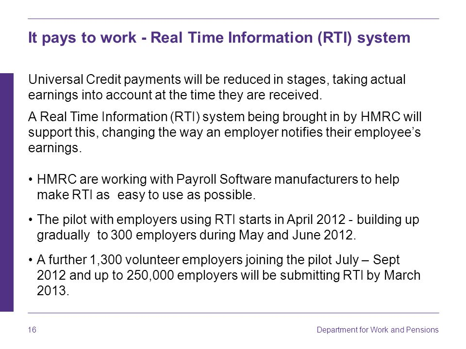 It pays to work - Real Time Information (RTI) system